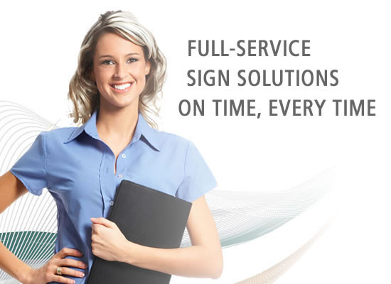 Signs Unlimited: Full-Service Signs Solutions On Time, Every Time.